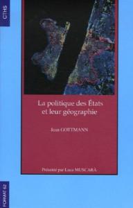Gottmann La politique des Etats et leur geographie site Centrici Keilo Jack